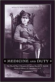 Medicine and Duty: The World War I Memoir of Captain Harold W ...