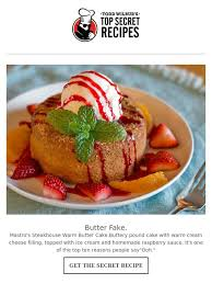 Top Secret Recipes Inc Get A Load Of This Warm Butter Cake Milled