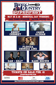 Ticket Info For Bayou Country Superfest Louisiana Weekend