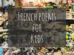 (c) 2017 scorpio music under exclusive license to universal music. 11 Beautiful French Poems For Kids Snippets Of Paris