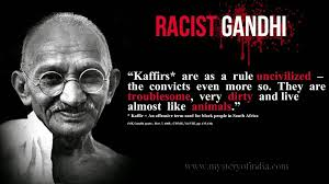 Quotes About Black People Interesting Antiblack Quotes Of Gandhi Mystery Of India