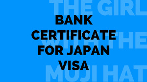 Bank Certificate For Japan Visa The Girl With The Muji Hat