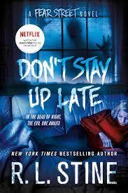 Don't Stay Up Late: A Fear Street Novel : Stine, R. L.: Amazon.de: Bücher