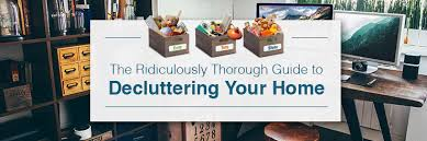 Declutter home office Tips How To Declutter Your Home Budget Dumpster How To Declutter Your Home Ridiculously Thorough Guide Budget