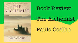 the alchemist novel review the alchemist book review book review  the alchemist by paulo coelho buddy review the alchemist by paulo coelho buddy review