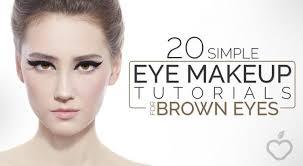 20 simple eye makeup tutorials for brown eyes
