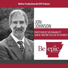 Jon Johnson discusses the history and future of sustainability by Walton  Productions Be EPIC Podcast on SoundCloud - Hear the world's sounds