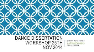 Dance dissertation      SlideShare