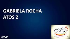 Pop gabriela rocha atos 2 gospel música gospel nova música lanaçamento hino hinos. Gabriela Rocha Atos 2