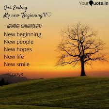 New Beginning New People Quotes Writings By Crazy Raj
