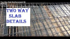 Rcc Two Way Slab Design Two Way Slab Reinforcement 3d Rome To London Casablanca