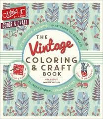 The Vintage Coloring Craft Book Book By Lisa Hughes Patricia