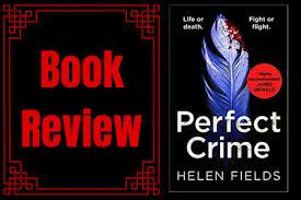 Perfect Crime (A DI Callanach Thriller #5) by Helen Fields Book Review.  #BookBlogger #BookBloggers #BookReview #Review #PerfectCrime @AvonBooksUK  @Helen_Fields – The Tattooed Book Geek