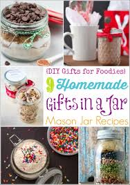 homemade gifts in a jar 9 easy mason jar recipes diy gifts for foos