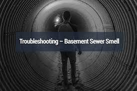 basement sewer smell sewer smell in
