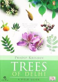 Amazon.in: Buy Trees of Delhi: A Field Guide by Pradip Krishen(2006-02-01)  Book Online at Low Prices in India | Trees of Delhi: A Field Guide by Pradip  Krishen(2006-02-01) Reviews & Ratings