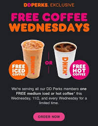 The restaurant's products are served fast, fresh, and with a. Expired Ymmv Dunkin Donuts Free Medium Coffee Every Wednesday Until End Of Year Ct Ma Nh Ny Ri Vt Az Ca Co Ia Il In Ks Mo Nc Ne Nh Nm Ny