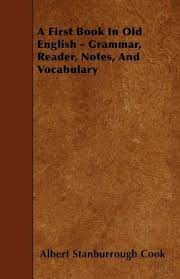9781445545400 a first book in old english grammar reader notes and