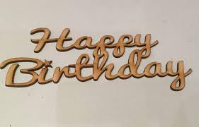 wooden happy birthday lettering wording topper 18cm x 6 5cm