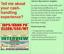 Bank Teller Job Interview Questions Bank Interview Questions Tell Me About Your Cash Handling