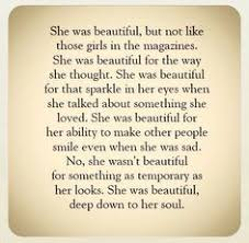 You Are Beautiful The Way You Are Quotes Best of 24 Inner Beauty Quotes Pinterest Girls Inspirational And Wisdom