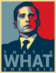 Poster The Office Thats What She Said Michael Scott The Office Us Posters By 4ogo
