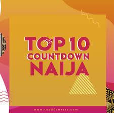 Top 5 Chart Songs Top 50 Charts Top 20 Naija Songs Top50charts
