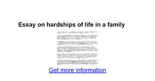 essay on hardships of life in a family google docs