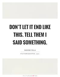 pancho villa quotes. Perfect Quotes Pancho Villa Quotes Intended