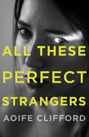 Risultati immagini per All These Perfect Strangers