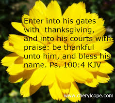 Thanksgiving Quotes In The Bible Enchanting Thanksgiving Quotes And Scriptures Cheryl Cope