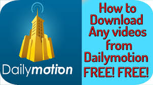How To Download Dailymotion Videos To Your Computer In 720p 1080p