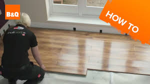 B And Q Kitchen Flooring How To Lay Flooring Part 3 Laying Locking Laminate Youtube
