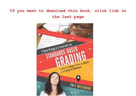Pdf Download Charting A Course To Standards Based Grading