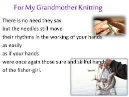 for my grandmother knitting  ordinariness 4 for my grandmother