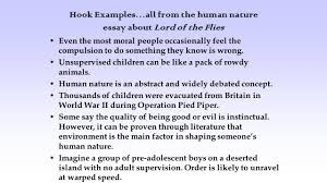 introduction and conclusion paragraphs hook h the opening  hook examples all from the human nature essay about lord of the flies even the