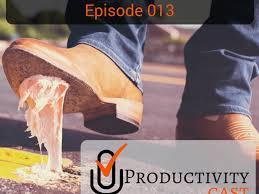 013 Getting Unstuck Productivitycast Productivitycast