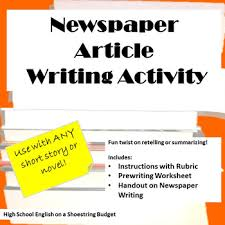 Writing A Newspaper Article Newspaper Article Writing Activity Works With Any Novel Or Short Story