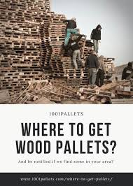 where to get free pallets where to find pallets for