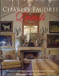 Charles Faudree Interior Designer Katiedid Give Away Charles Faudree Details Interior