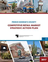 Prince Georges Competitive Retail Market Strategic Action Plan By