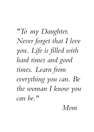 Inspirational Quotes For Daughters Fascinating Motivational Quotes For Daughter 48 Strength Quotes Daughter Quotes