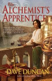 the alchemist s apprentice the alchemist by dave duncan