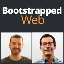 bootstrapped web for entrepreneurs bootstrapping web startups bootstrapped web for entrepreneurs bootstrapping web startups interviews business case studies listen via stitcher radio on demand
