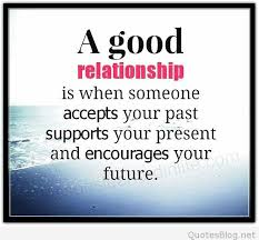 Good Relationship Quotes Gorgeous A Good Relationship Quote