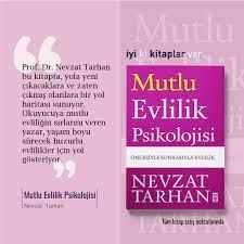 """Timaş Yayın Grubu auf Twitter: """"Prof. Dr. Nevzat Tarhan bu kitapta, yola  yeni çıkacaklara ve zaten çıkmış olanlara bir yol haritası sunuyor.  Okuyucuya mutlu evliliğin sırlarını veren yazar, yaşam boyu sürecek huzurlu"""