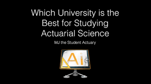 Which University Is The Best For Studying Actuarial Science Youtube
