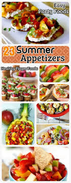 Light Summer Appetizer Ideas 23 Summer Appetizers For Scorching Summer Easy Healthy