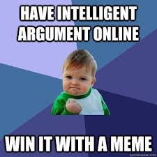 Have intelligent argument online win it with a meme - Success Kid ... via Relatably.com
