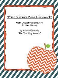 print you re done math homework first nine weeks by the print you re done math homework first nine weeks